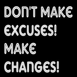 Don't Make Excuses - free from Flickr